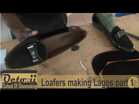 Loafers making  at lagos workshop part 1