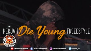 Perjah - Die Young Freestyle [Official Music Video HD]