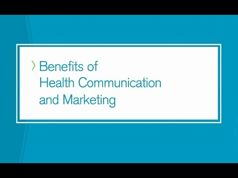 Benefits Of Health Communication And Marketing