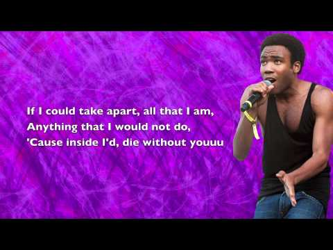 Childish Gambino - I'd Die Without You (PM Dawn Cover) - Lyrics