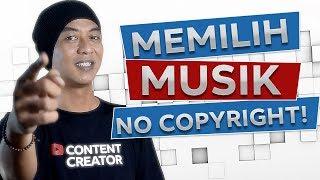 Cara Memilih Backsound Video - No Copyright!