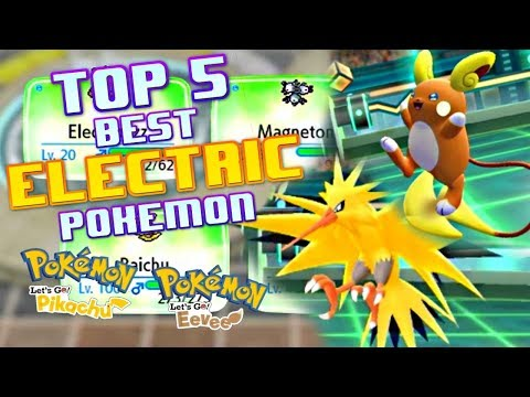 TOP 5 Best ELECTRIC Pokemon In Lets Go Pikachu And Lets Go Eevee - Pokemon Discussion