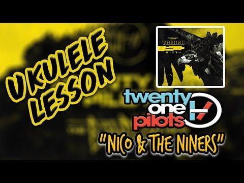 Twenty One Pilots - Nico And The Niners Ukulele Lesson