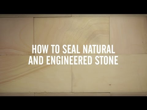 How To Seal Stones - Natural & Engineered Stones