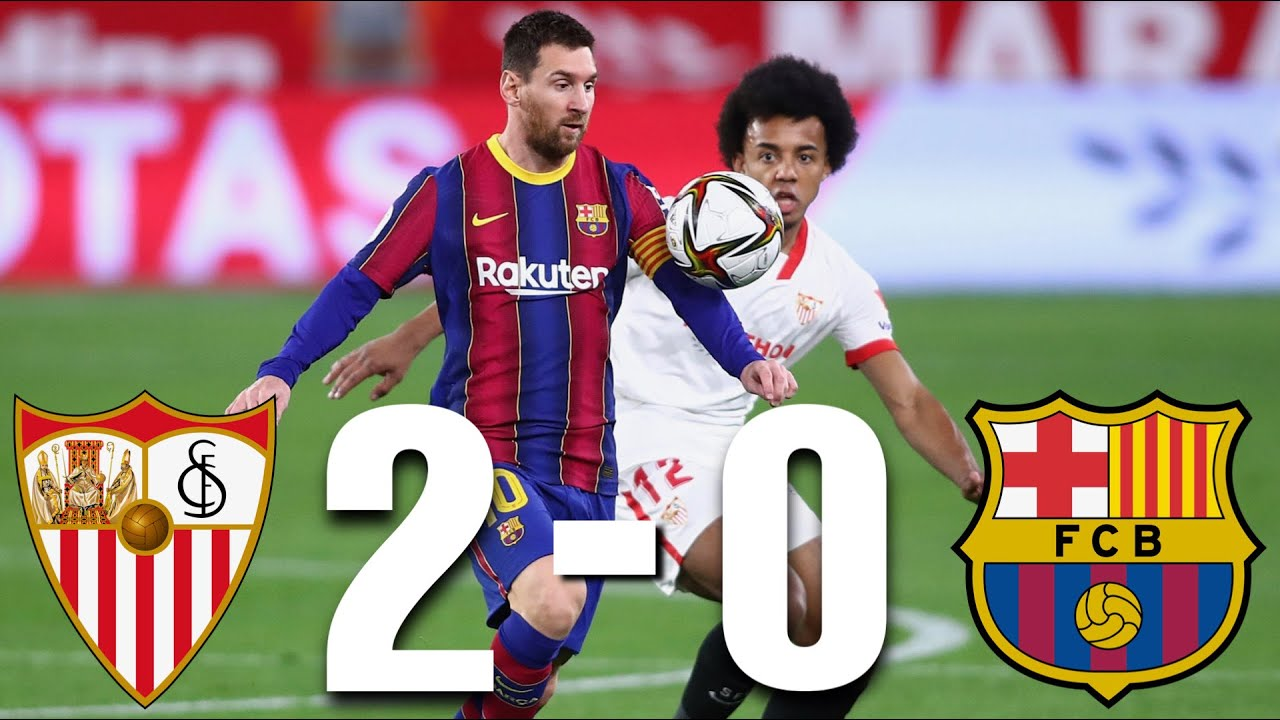 Sevilla Vs Barcelona 2 0 Copa Del Rey Semi Final 1st Leg Match Review Youtube