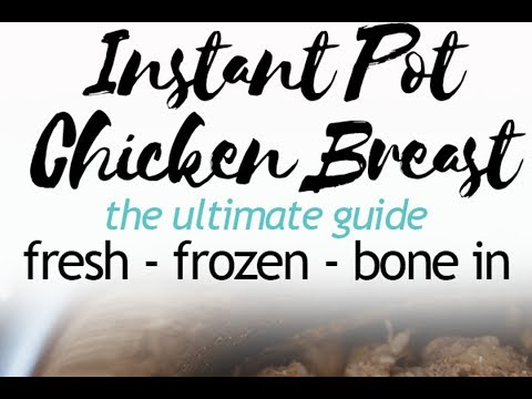 Instant Pot Chicken Breast - The Ultimate Guide • Low Carb