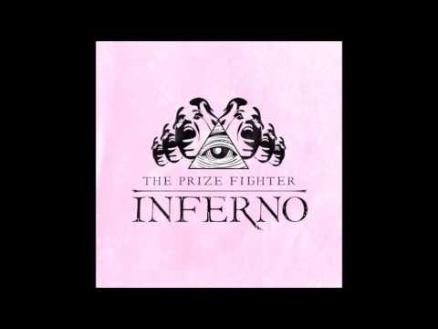 The Prize Fighter Inferno - Elm Street Lover Boy