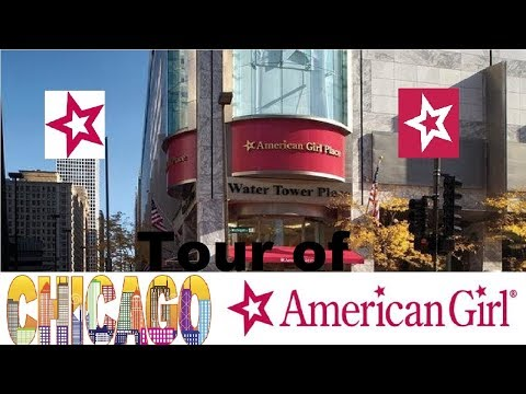 American Girl Place Chicago Tour - June 2018