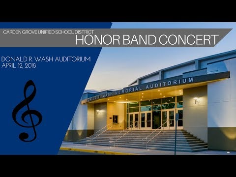 GGUSD 2018 Honor Band Concert - FULL CONCERT