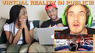 """Couple Reacts : """"VIRTUAL REALITY IN PUBLIC!"""" By Pewdiepie Reaction!!!"""