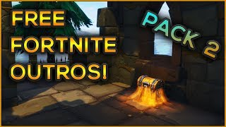 GRATUIT Fortnite Outros / Intros / Fonds d'écran PACK 2