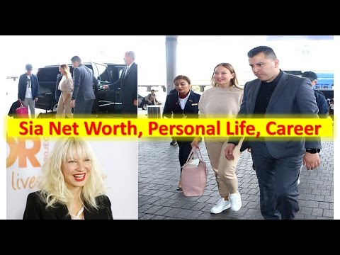 Sia Net Worth, Personal Life, Career