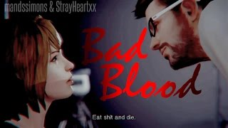 BAD BLOOD - GMV [Life is Strange Collab With StrayHeartxx]