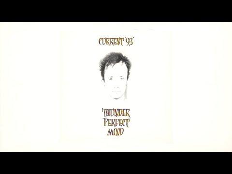 Current 93 - Thunder Perfect Mind [Full Album]