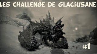 [Skyrim] Battre Alduin et deux dragons ancestraux - Les Challenges de Glaciusane #1
