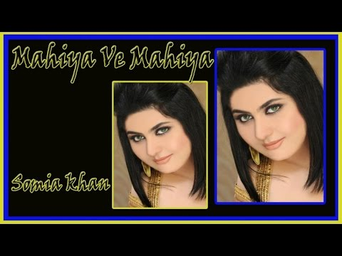 Somia Khan - Mahiya Ve Mahiya