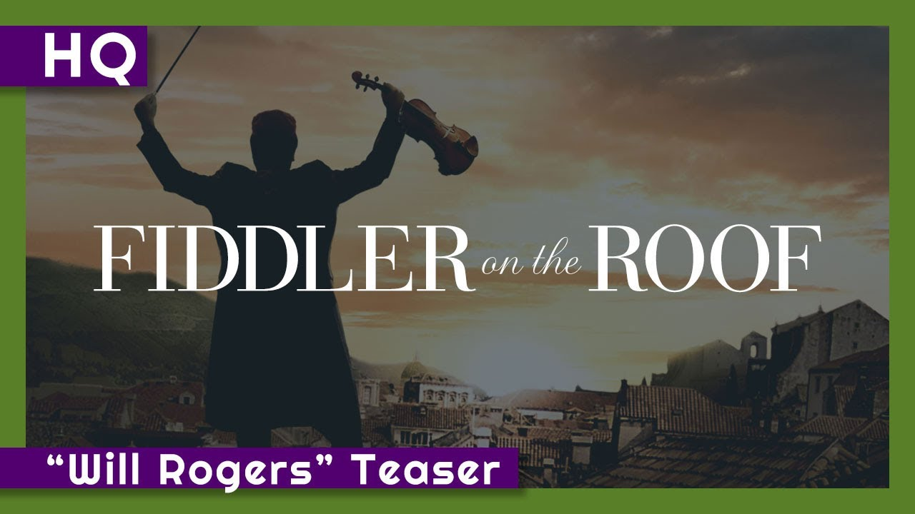 "Fiddler on the Roof (1971) ""Will Rogers"" Teaser"