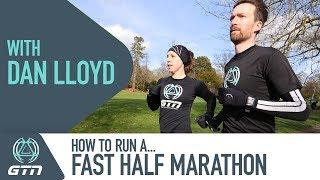 How To Run A Fast Half Marathon With GCN's Dan Lloyd