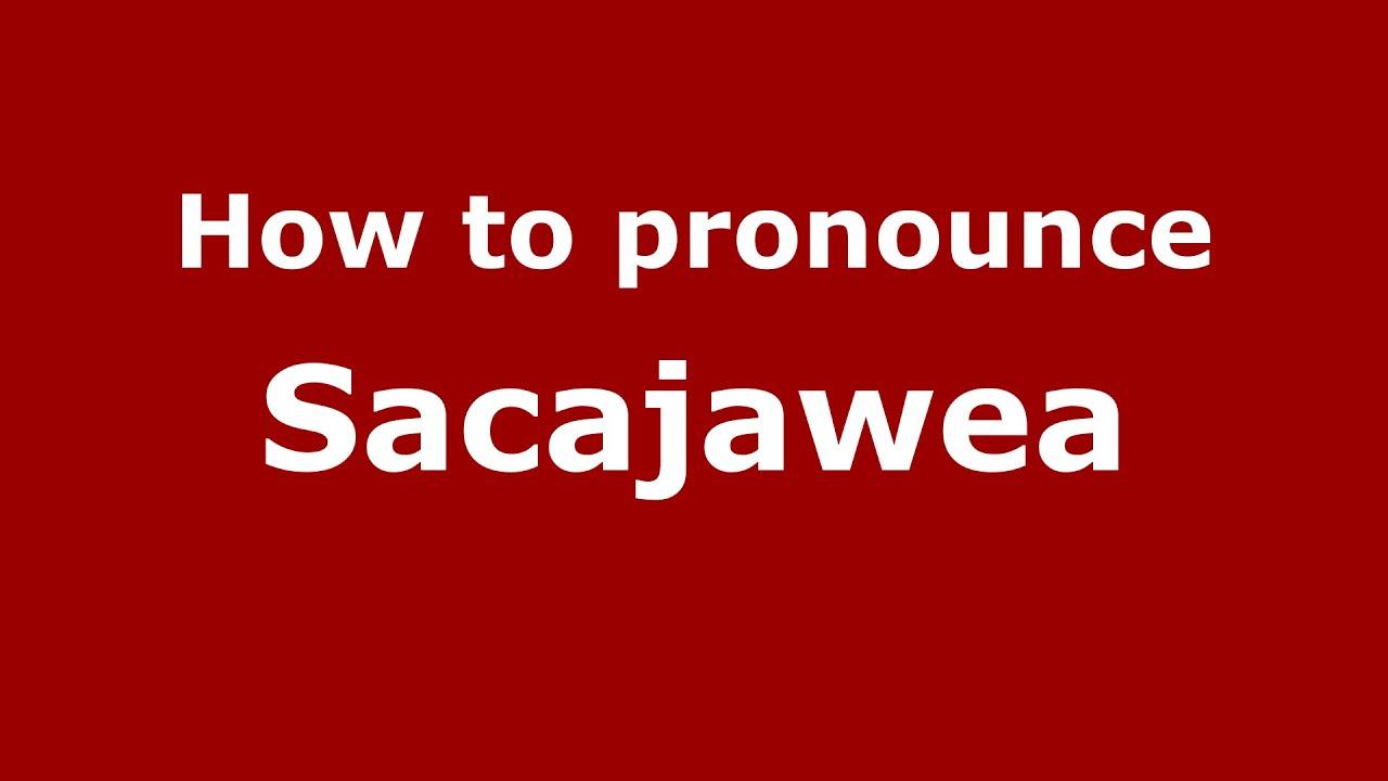 How to pronounce Sacajawea (American English/US) - PronounceNames com