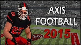 Axis Football 2015 Gameplay PC | HD