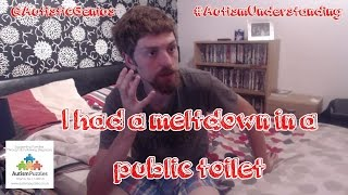 I had a meltdown in a public toilet