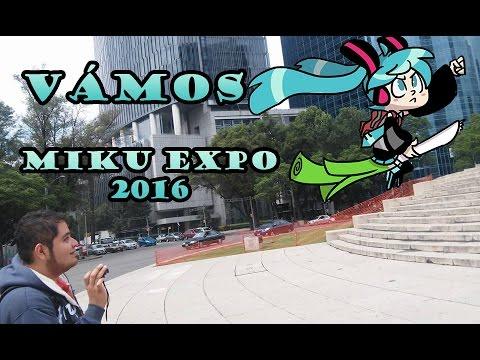 Vámos a la Miku Expo 2016 México CDMX