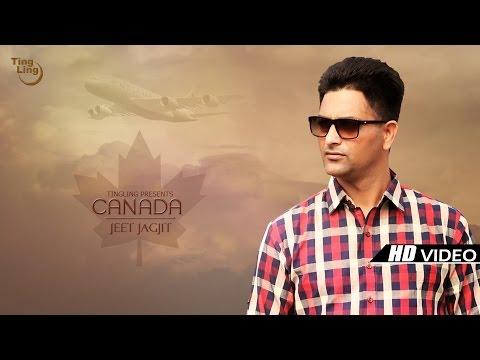 Canada - Jeet Jagjit    Latest Punjabi Song 2016    Ting Ling    HD Full Video