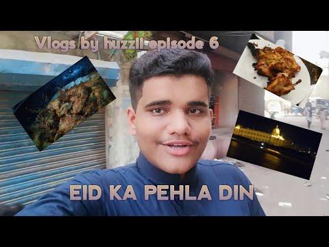 Eid Ka Pehla Din Or Main *Vlogs By Huzzii Episode 6*