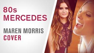 Maren Morris 80s Mercedes Acoustic Cover (by Katelyn Dawn)