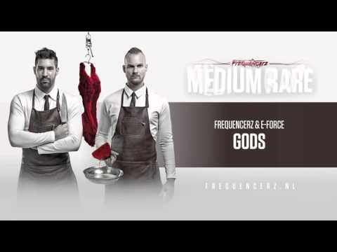 Frequencerz & E Force - Gods (Official preview)