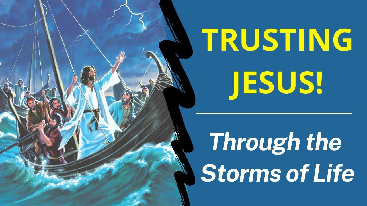 Catholic Bible Teachings - Trust Jesus in the Storm
