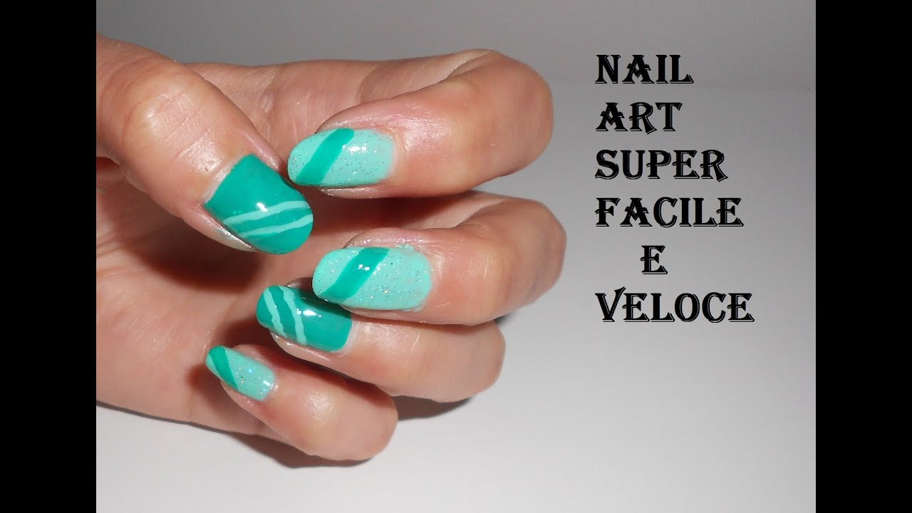 Nail art verde acqua primavera estate super facile e veloce per unghie  corte Smalto o Gel uv