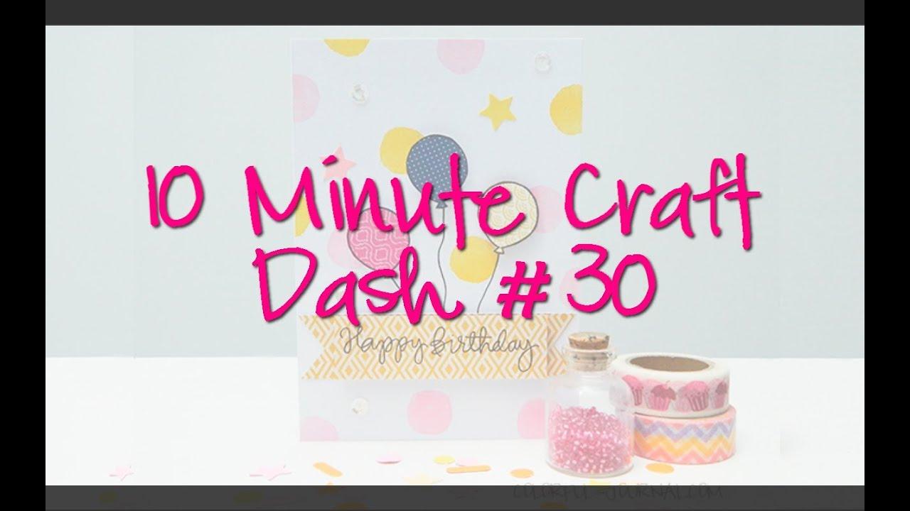 Happy Birthday Card 10 Minute Craft Dash 30 YouTube – Birthday Cards Craft