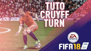 FIFA 18 NOUVEAU GESTE TECHNIQUE TUTORIEL: CRUYFF TURN XBOX ONE PS4