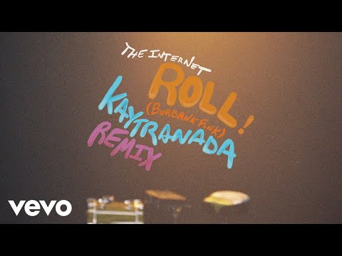 The Internet - Roll (Burbank Funk) (KAYTRANADA Remix - Audio)