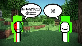MEXICAN DREAM joins dream smp and SPEEDRUN with DREAM