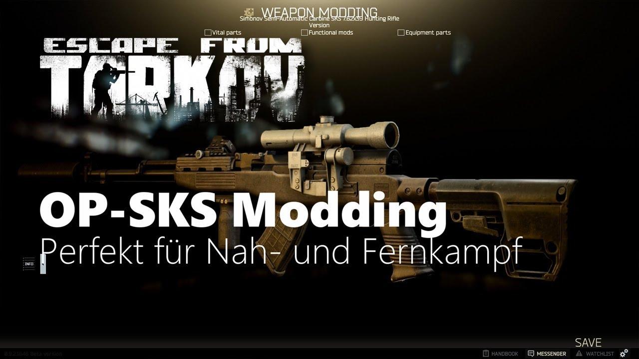 OP-SKS Modding - Escape from Tarkov - Tutorial (Deutsch)