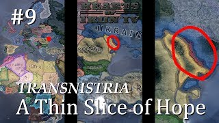 HoI4 - Modern Day - Transnistria - A Thin Slice of Hope - Part 9