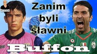 Gianluigi Buffon | Zanim byli sławni