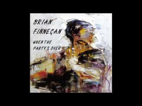 When the party's over @ 432 - Brian Finnegan