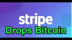 Stripe Drops Support for Bitcoin.
