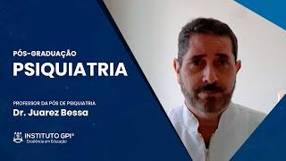Confira o convite do Dr. Juarez Bessa professor da Pós-Graduação em Psiquiatria do Instituto GPI
