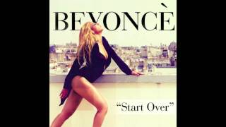Beyonce- Start Over (Audio) Lyrics !