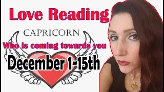 "CAPRICORN, ""AN IDEAL PARTNER IS COMING YOUR WAY"" DECEMBER 1-15 WHO IS COMING TOWARDS YOU"