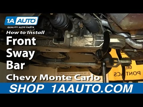 How To Install Replace Front Sway Bar 2000-07 Chevy Monte Carlo - 1A Auto Parts  - UijW-hRy60s -