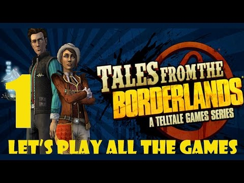BUTTS BUTTS BUTTS - Tales From the Borderlands Part 1 - Let's Play All The Games