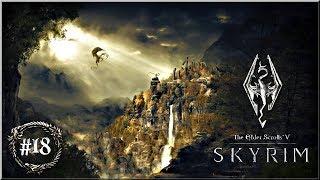 """T.E.S. V Skyrim - #18 """"Gra o tron"""""""