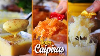 3 DOCES CAIPIRAS – CURAU, COCADA E DOCE DE ABÓBORA