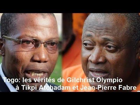 Togo :  les vérités de Gilchrist Olympio à Tikpi Atchadam et Jean Pierre Fabre
