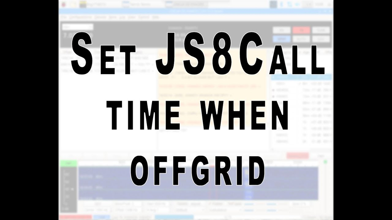 JS8Call Set time when offgrid